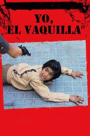 Yo, 'El Vaquilla'