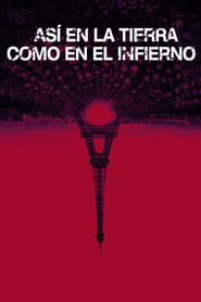 Así en la Tierra como en el infierno (2014) | As Above, So Below