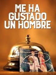 Me ha gustado un hombre (1965)