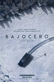 Ver Bajocero Online HD Español y Latino (2021)