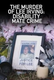 The Murder of Lee Irving: Disability Mate Crime (2021)