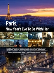 Paris, New Year's Eve to Be with Her