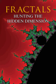 Fractals: Hunting the Hidden Dimension (2008)
