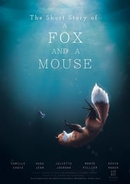 The Short Story of a Fox and a Mouse 2015