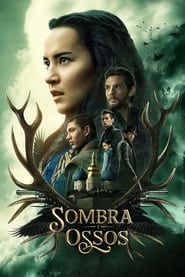 Sombra e Ossos – Shadow and Bone