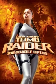 Lara Croft: Tomb Raider - The Cradle of Life - Adventuress Lara Croft goes on a quest to save the mythical Pandora's Box - Azwaad Movie Database