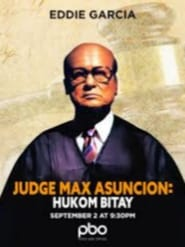 Hukom Bitay: Judge Max Asuncion 1995