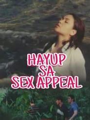 Watch Hayup Sa Sex Appeal (2001)