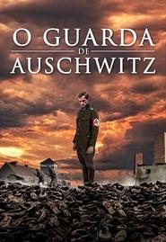 O Guarda de Auschwitz – Dublado