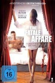 Eine fatale Affäre – Forbidden Dreams [2017]