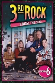 3rd Rock from the Sun: Saison 6