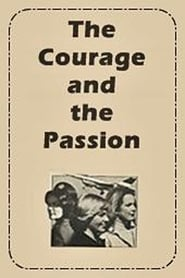 The Courage and the Passion 1978