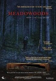 Meadowoods (2010)