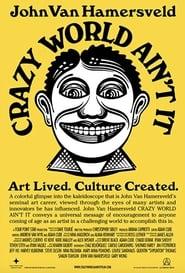 John Van Hamersveld Crazy World Ain't It