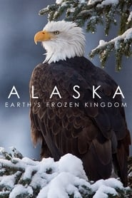 Alaska: Earth's Frozen Kingdom