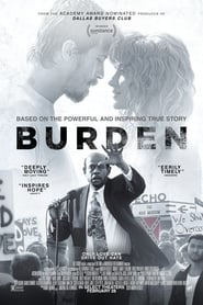 Burden (2020) Full Movie in HD Quality