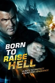 Poster Born to Raise Hell 2010