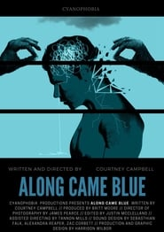 Along Came Blue (2018)