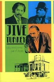 Jive Turkey (Needs a New Pair of Shoes) (1974)