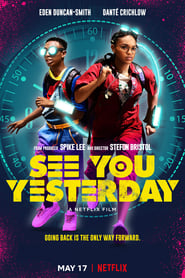 See You Yesterday (2019) film hd subtitrat in romana