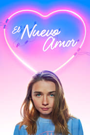 El Nuevo Amor (2018) The New Romantic
