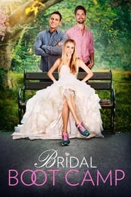 Bridal Boot Camp (2017) Watch Online Free