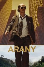 Arany-magyarul beszélő, amerikai kalandfilm, 121 perc, 2016