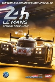 24 Hours of Le Mans Review 2017