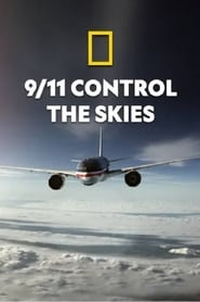 9/11: Control The Skies (2019)