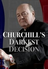 Churchill's Darkest Decision