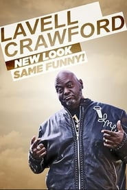 Lavell Crawford: New Look, Same Funny! (2019)