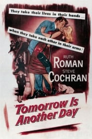 Tomorrow Is Another Day (1950)