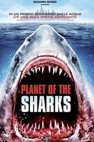 Guarda Planet of the Sharks Streaming su FilmSenzaLimiti