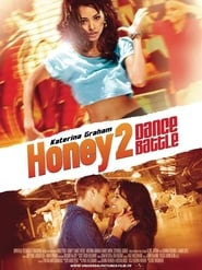 Regarder Honey 2 - Dance Battle