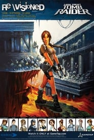 Revisioned: Tomb Raider 2007