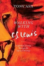 مشاهدة فيلم Walking with C.S. Lewis مترجم