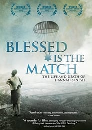 Blessed Is the Match: The Life and Death of Hannah Senesh (2009)