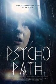 Psycho Path [2019]