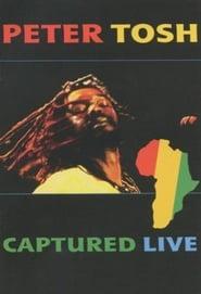 Peter Tosh - Captured Live 2002