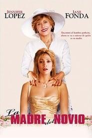 La madre del novio 2005