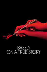 Watch Based on a True Story on Showbox Online