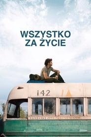 Wszystko za życie / Into the Wild (2007)