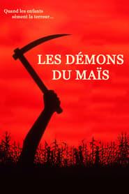 film Les Démons du maïs 1 streaming
