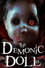 The Demonic Doll (2017) Watch Online Free