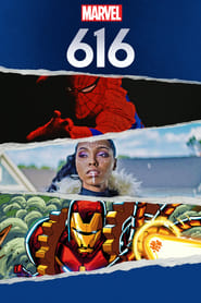 Marvel's 616 (TV Series (2020)– )