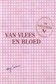 Van Vlees en Bloed 2009