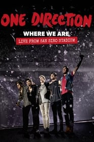 One Direction: Where We Are – The Concert (2014)