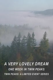 A Very Lovely Dream: One Week in Twin Peaks