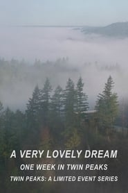 مشاهدة فيلم A Very Lovely Dream: One Week in Twin Peaks مترجم