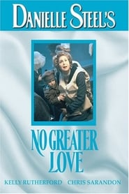 No Greater Love (1995)